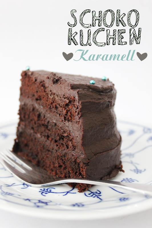 Schoko-Karamell-Torten Rezept